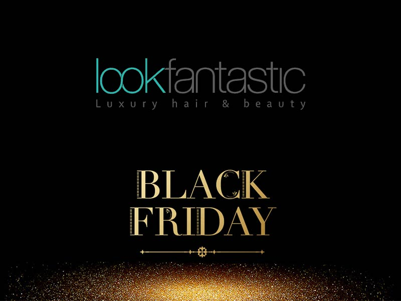 Black Friday Lookfantastic